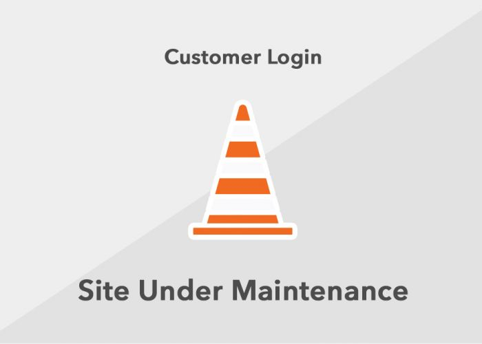 Customer Login Site Under Maintenance